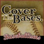 Cover the Bases Podcast via iTunes