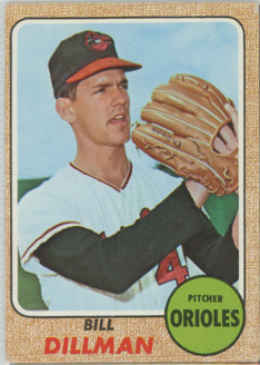 Topps 1968 Baseball Card | Bill Dillman | Baltimore Orioles | Baseballisms.com