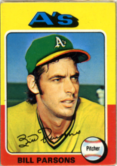 Topps 1975 Baseball Card | Bill Parsons | Oakland Athletics | Baseballisms.com