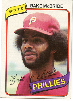 Topps 1980 Baseball Card | Bake McBride | Philadelphia Phillies | Baseballisms.com