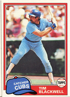 Topps 1981 Baseball Card | Tim Blackwell | Chicago Cubs | Baseballisms.com